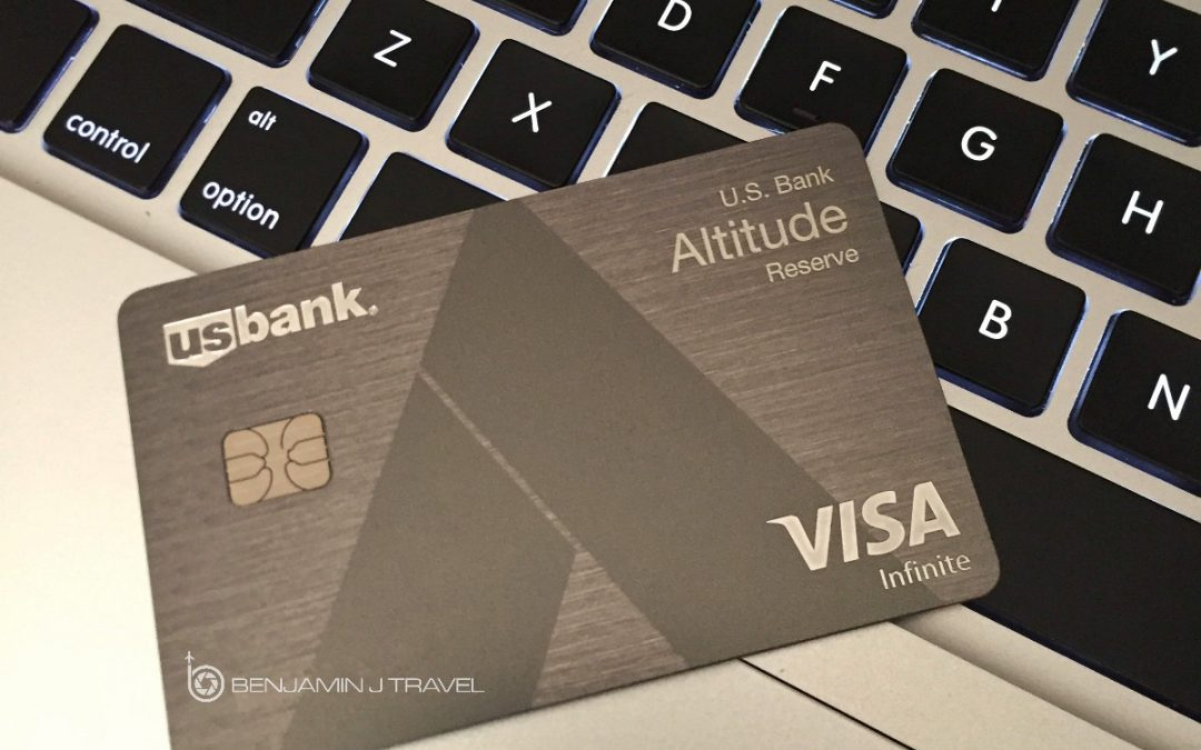 US Bank Altitude Reserve Infinite Visa Card Benjamin J Travel